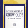 """Can you afford to grow old?"" by Rick Nathanson"